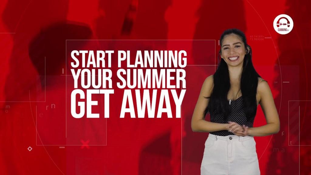 Clubbing TV Trends:Perfect Summer Getaway now -Clubbingtv.com