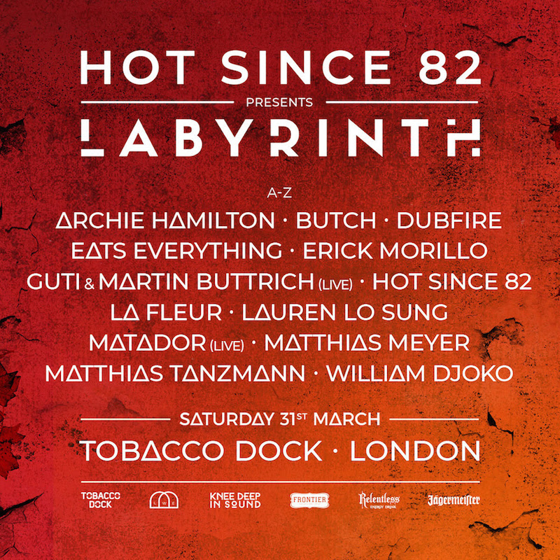 Labyrinth at Tobacco Dock by Hot Since 82!