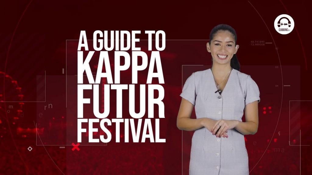 Clubbing TV Trends: Join us at Kappa Future Festival! - Clubbingtv.com