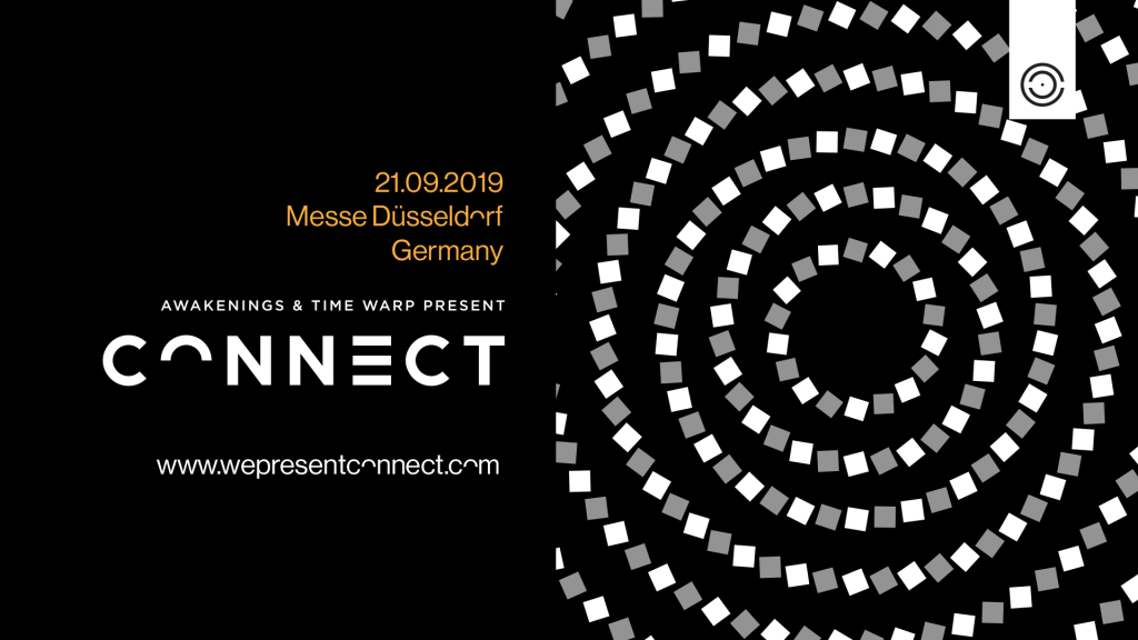 Awakenings &TimeWarp are: CONNECT-Line up! - Clubbingtv.com