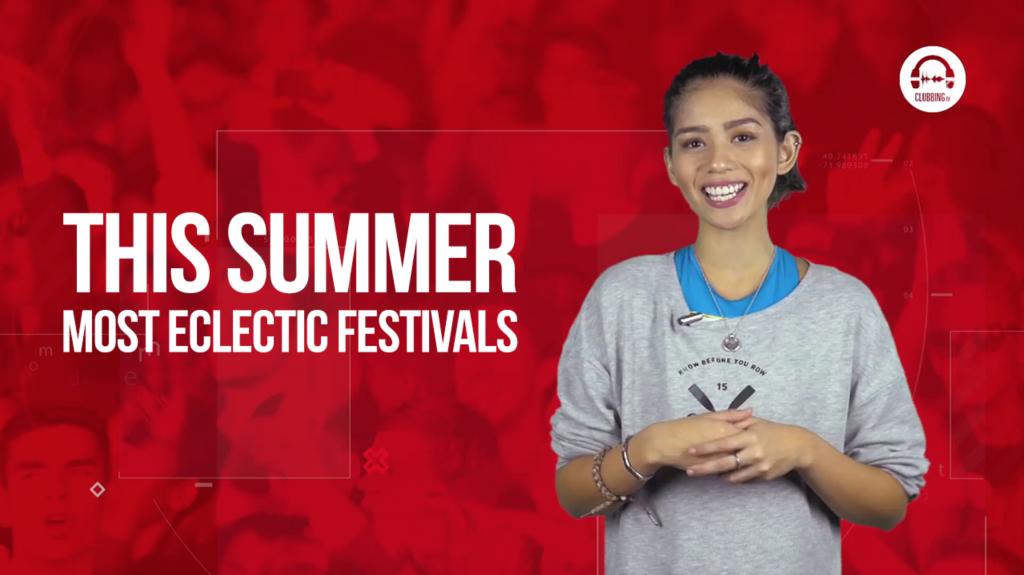 Most Eclectic Festivals This Summer! -Clubbingtv.com