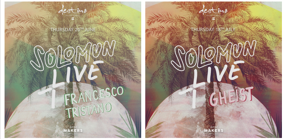SOLOMUN PRESENTS HIS LIVE ACTS TO DESTINO FOR 2019 SEASON 'SOLOMUN + LIVE'