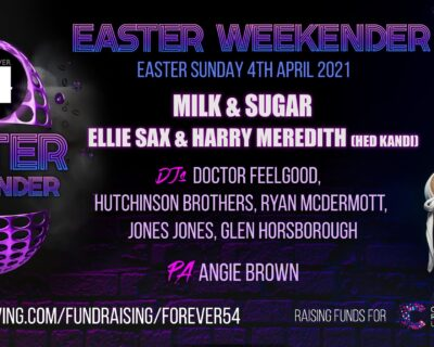 Forever 54 Easter Weekender Day 2