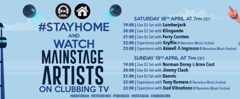 #StayHome and watch Mainstage Artists on Clubbing TV