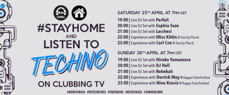 #StayHome and Listen to Techno on Clubbing TV
