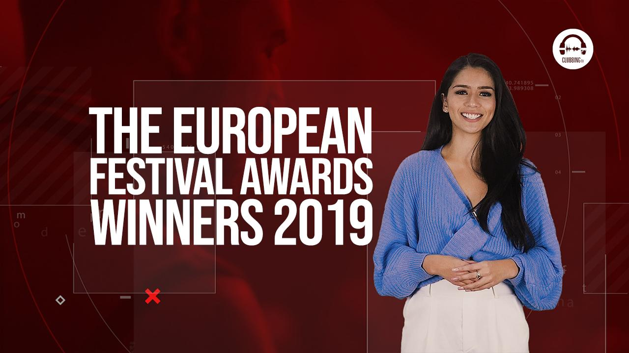 Clubbing Trends: Presenting the winners of the European Festival Awards 2019!