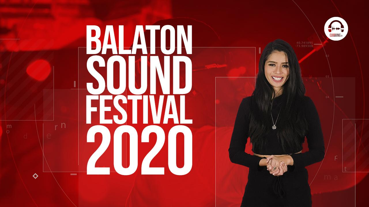 Clubbing Trends: Let's get ready for Balaton Sound!