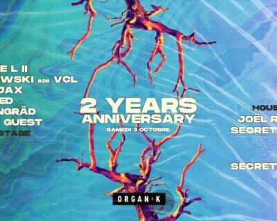 Organïk : 2 years anniversary