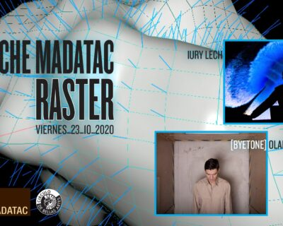 Madatac Raster Night