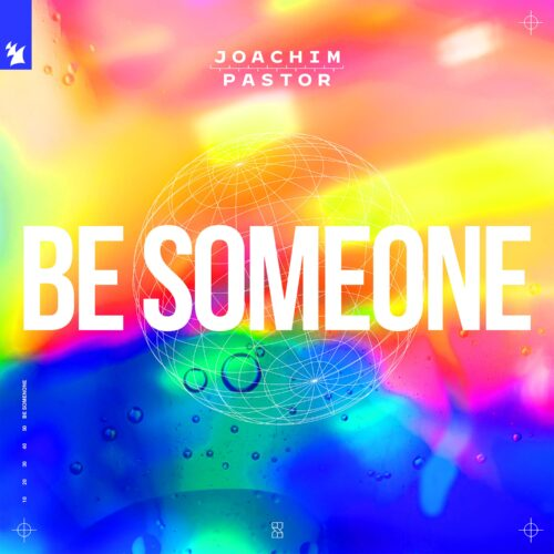 Joachim Pastor and EKE links up for a new single : 'Be Someone'