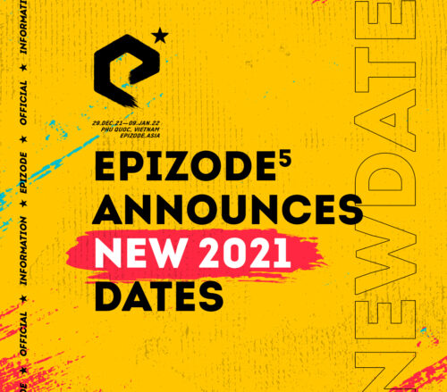 New 2021 date for EPIZODE 5 in Vietnam!