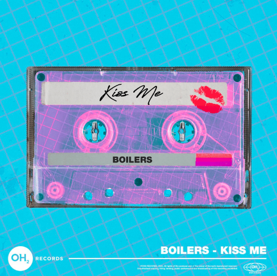 The duo BOILERS is releasing a remix of 'Kiss Me' on OH2 Records! -  Clubbing TV
