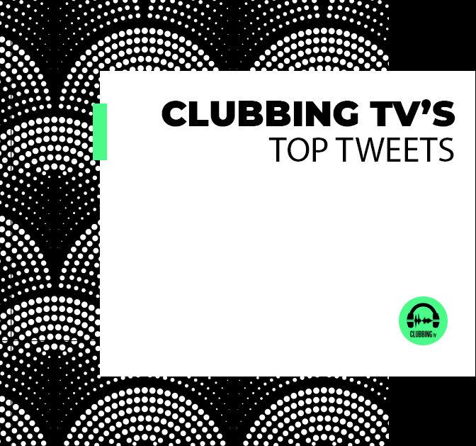 Clubbing TV's Top Tweets – Chapter 1