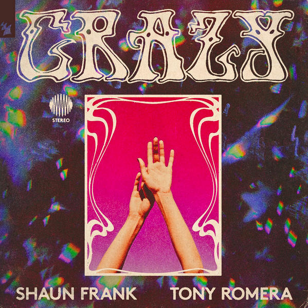 Shaun Frank and Tony Romera's first-ever collaborative track on Armada Music: 'Crazy' !