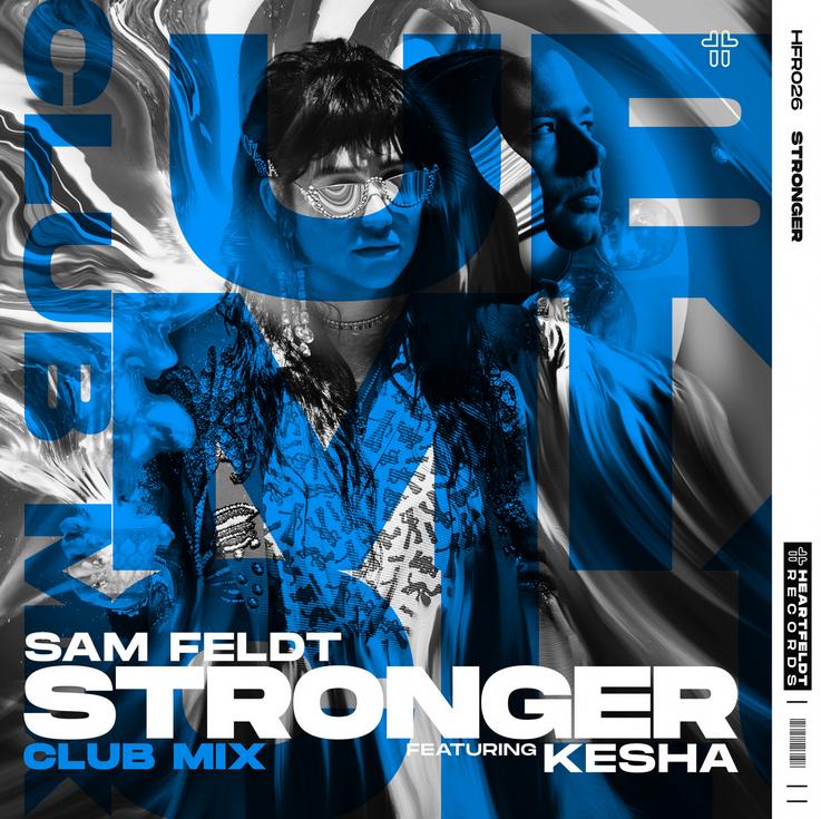 Sam Feldt's 'Stronger' has a new Club Mix!